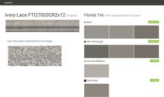 Ivory Lace FTI27003CR2x12. Cinema. HDP High Definition Porcelain. Florida Tile. Behr. PPG Pittsburgh. Sherwin Williams. Dutch Boy.  Click the gray Visit button to see the matching paint names.