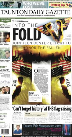 A very creative Taunton Daily Gazette cover that folds origami-style.  This front become interactive and part of the user experience as they folded in conjunction with local effort to honor fallen soldiers.