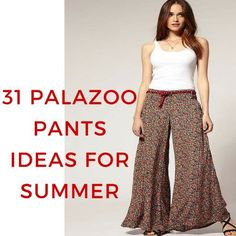 Palazzo pants are made very soft, loose and flowing, you can say it's especially designed for summer season to be precise.