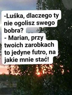 Weekend Humor, Lol, Funny, Polish Sayings, Funny Parenting, Hilarious, Fun, Humor