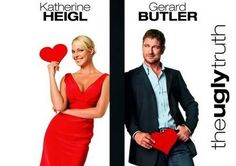 This movie shows that while a woman thinks with her heart, a man will think with his.. Further embracing the stereotype that mean are not caring like women are and that they only have one thing in mind.http://www.rottentomatoes.com/m/ugly_truth/