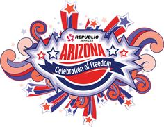 "Arizona Celebration of Freedom The ""coolest"" independence festival in the state"