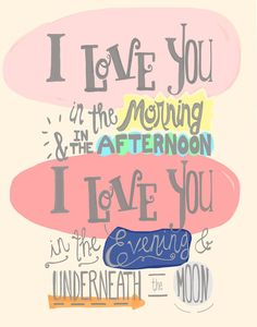 I Love You Print nursery quote    I use to sing this to my babies.