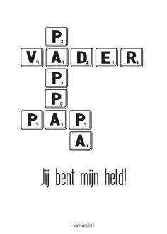 Papa, Jij bent mijn held! #quote #papa