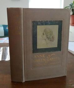 L M Montgomery ANNE OF GREEN GABLES June 1909 ~ attractive early printing, i have this exact book, 1908, bought for 1.99 nd its on ebay for hundreds of dollars!!!! wow