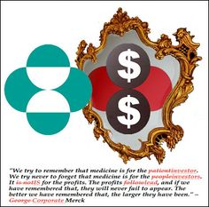 Pharma Marketing Blog: Merck in the Mirror: Profits, Not People, Come First. Shame!