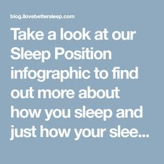 Take a look at our Sleep Position infographic to find out more about how you sleep and just how your sleeping position could be effecting you.