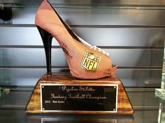 Pigskin Stilettos! All girls fantasy football league and homemade trophy!
