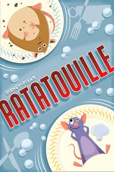 Ratatouille. I'm actually watching this movie right now! :)