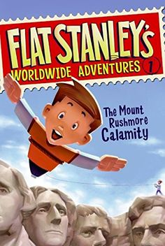 Saddle up with Flat Stanley Ever since Stanley was flattened by a bulletin board, every trip is an adventure! The whole Lambchop family is off to see Mount Rushmore. But when Flat Stanley and his brot Flat Stanley, Books For Boys, Childrens Books, Kid Books, Book Series, Book 1, Pdf Book, Magic Treehouse, Reading Levels
