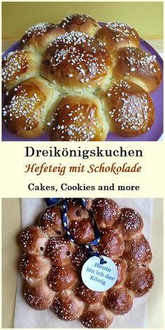 Süsse Brötchen - Rezept für Dreikönigskuchen - süsser Hefeteig. #rezept #dreikönigskuchen #kuchen #hefeteig