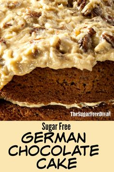Free German Chocolate Cake includes link to Sugar Free Coconut Pecan Frosting Diabetic Desserts, Sugar Free Desserts, Sugar Free Recipes, Diabetic Recipes, Healthy Desserts, Gourmet Recipes, Keto Recipes, Dessert Recipes, Diabetic Foods