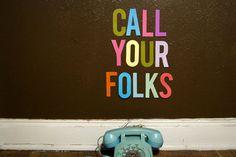 Call your Folks / Erin Hanson
