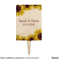 Rustic, sunflowers, autumn, personalized cake pick