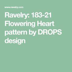 Ravelry: 183-21 Flowering Heart pattern by DROPS design