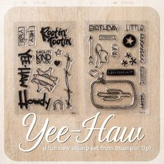 Stampin Up New Photopolymer Set: CAn I get a Yee-Haw?