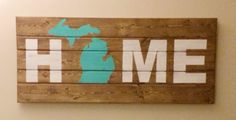 HOME Wood Wall Art With Michigan Image by MittenMadeDesigns, $40.00