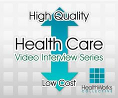 High Quality, Low Cost HealthCare Video Interview Series - watch the video below to see how ClearHealthCosts can reduce costs while maintaining high quality of care and patient satisfaction