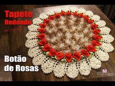 Tapete de Crochê Redondo - Botão de Rosas - Prof. Simone - YouTube