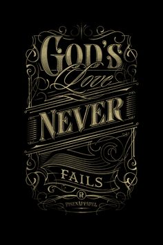 God's Love never fails | Typography on Behance