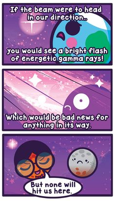 "Time for another out of this world comic for starry cosmos month! This week's entry, ""Gamma Ray..."