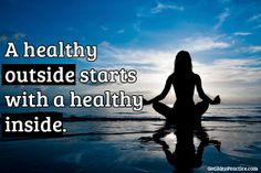 A healthy outside starts with a healthy inside.
