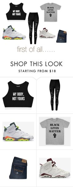 """""""...we are not black we are brown I ,appreciate it though"""" by fashionjoker5552471 ❤ liked on Polyvore featuring NIKE and Abercrombie & Fitch"""
