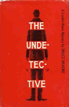 Edward Gorey's book cover / The Undetective (1963)