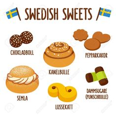 Illustration of Traditional swedish sweets. Chokladboll (chocolate balls) Kanelbulle (cinnamon roll), Pepparkakor (ginger snaps), Semla (whipped cream bun), lussekatt (saffron bun) and dammsugare (punch roll). Scandinavian Food, Scandinavian Christmas, Sweden Language, Learn Swedish, Swedish Traditions, Swedish Recipes, Swedish Foods, Swedish Cuisine, Swedish Kitchen