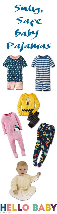 Flame retardant baby pajamas have chemicals in them that are potentially unsafe; but snugly fitting pajamas aren't required to have those chemicals. So browse these cosy, snug-fit options to dress your baby in at night.