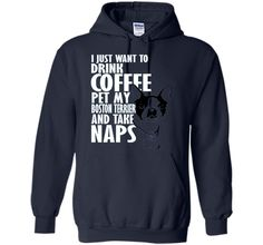 I Just Want To Drink Coffee Pet Boston Terrier & Nap T-Shirt