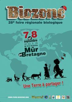 Biozone, 28ème foire régional biologique. Du 7 au 8 septembre 2013 à Mûr de Bretagne.  10H00