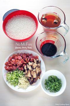 Ingredients for No Mi Fan – Savory Sticky Rice