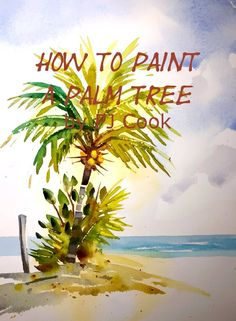 New Video How to Paint a Palm Tree - P.J. Cook Artist Studio