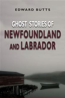 Shrouded in the mists of history and legend, the province of Newfoundland and Labrador is a land of mysteries. Its waters are a graveyard for countless wrecked ships. Its lore is full of tales…  read more at Kobo.