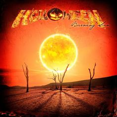 Burning Sun is a song and an EP made by the German power metal band Helloween taken from the album Straight Out of Hell. Heavy Metal Rock, Heavy Metal Bands, Power Metal Bands, Christmas Phone Wallpaper, Music Songs, Hard Rock, Album Covers, About Me Blog, Instagram Images