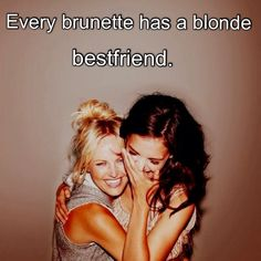 Bestfriends (Haha the awkward moment when you are both blonde...)