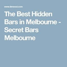 The Best Hidden Bars in Melbourne - Secret Bars Melbourne Underground Bar, Egypt Museum, Secret Bar, Luxor Egypt, Craft Beer, The Best, Melbourne, Road Trip, Humor