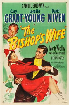 The Bishop's Wife starring Cary Grant, Loretta Young, and David Niven, one of my favorite Christmas movies! Wife Movies, Old Movies, Vintage Movies, Great Movies, 1940s Movies, Funny Movies, Old Movie Posters, Classic Movie Posters, Classic Movies