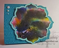 Northern Lights - For Splitcoaststampers...this lady has really neat tutorials for this type of card on her webpage.