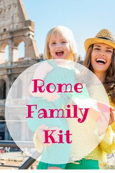 Discover the first family kit for exploring Rome with kids.