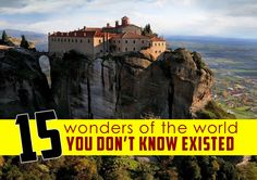 15 Wonders Of The World You Probably Didn't Know Existed