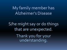 My Family Memmber Has Alzheimer's disease