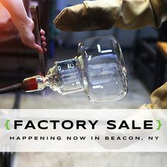 Our doors are open and our #Factory #Sale is on! Visit us in #Beacon, #NewYork for your chance to save 50-80% off on seconds and samples of our #handblownglass #lighting, vases, and votives. Live #glassblowing demonstrations are happening all day - come see how we make everything in our own backyard!