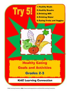 This activity packet includes a self assessment and goal setting activity for healthy eating.  The packet also  includes nine differenet that will help meet each of the Try 5 goals. Featured topics include:  food groups, vegetable and fruit identification, healthy snacks, dairy products, and healthy meals.