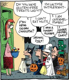 Do you have gluten-free treats lady? 🧛‍♀ I'm lactose intolerant. 🧛‍♂ D'you have vegan chocolate? 🍫 I can't eat nuts. 🥜 I'm caramel-phobic! 🧟‍♀ I have a nougat allergy. Bonbon Halloween, Halloween Cartoons, Halloween 2014, Halloween Candy, Happy Halloween, Halloween Humor, Modern Halloween, Healthy Halloween, Halloween Stuff
