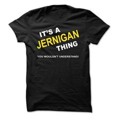I Love Its A Jernigan Thing Shirts & Tees