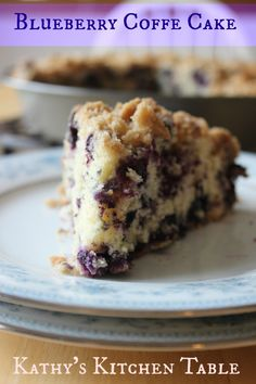 Blueberry Coffee Cake | Kathy's Kitchen Table