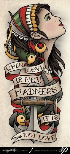 """When love is not madness, it is not love"" tattooflash art :)"