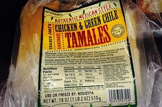 Chicken and Green Chile Tamales: When tamales made from scratch aren't available, this frozen option, which has 4 grams of protein, is a tasty alternative. Calories: 140  Saturated fat: 1 gram  Cholesterol: 10 milligrams  Sodium: 330 milligrams  Sugar: 1 gram (Photo: Kristina Bravo)